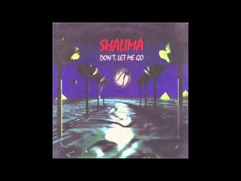 Shalima -- Don't Let Me Go (Ambient Mix)