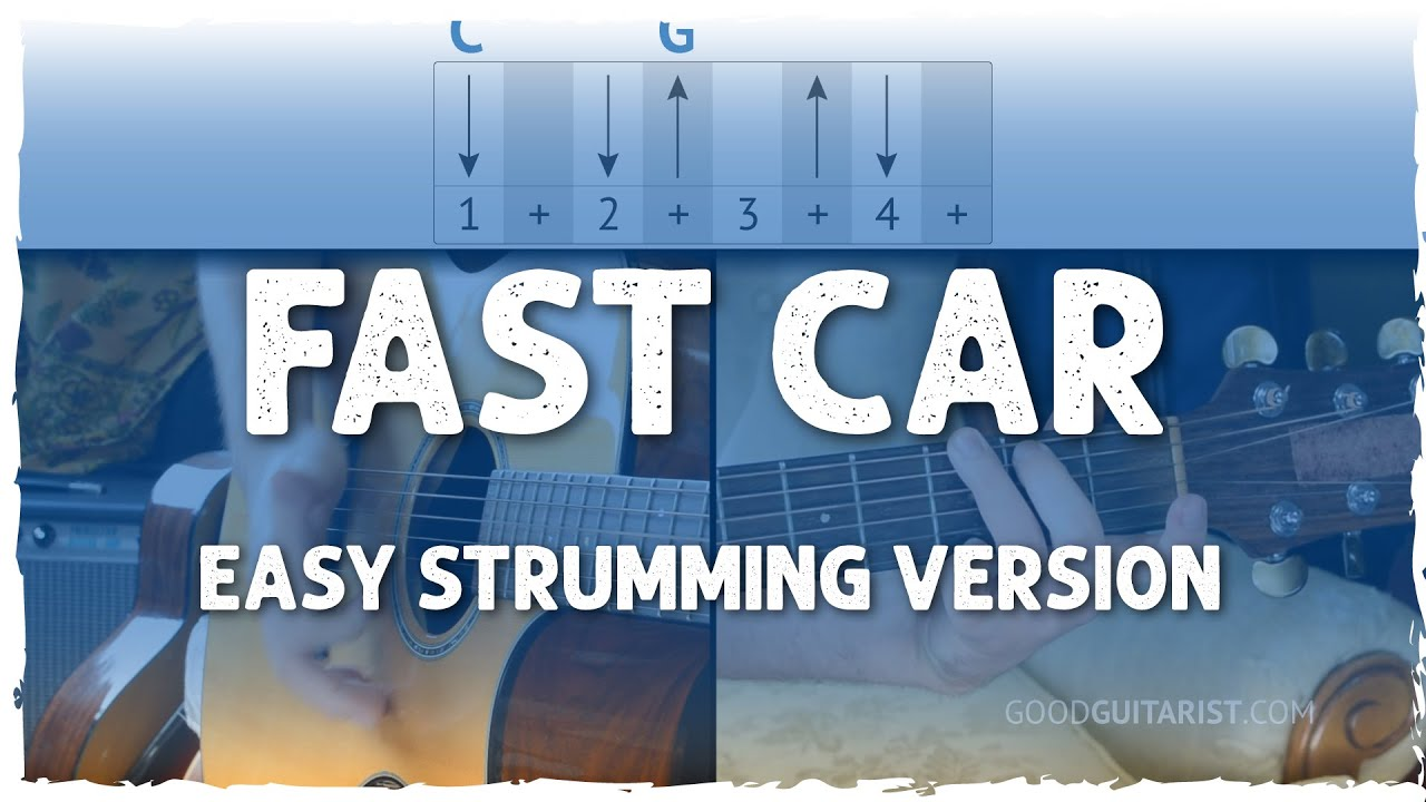"""Fast Car"" Easy Version - 4-Chords & Strumming 