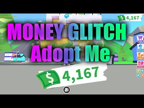 New Money Glitch For Adopt Me Roblox 2019 Get Money Fast