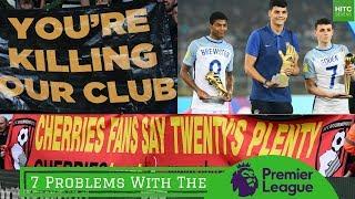 7 Problems With The Premier League