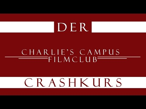 Der Charlie's Campus Filmclub [UniKino-Berlin] Crashkurs