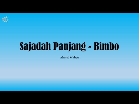 Sajadah Panjang - Bimbo Full Lyrics