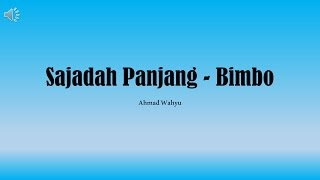 Gambar cover Sajadah Panjang - Bimbo Full Lyrics