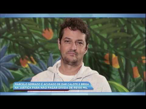 Hora da Venenosa: Marcelo Serrado é acusado de dar calote e briga na justiça para não pagar dívida