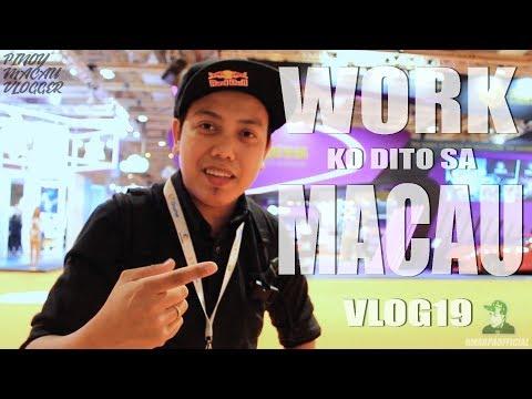 WORK KO SA MACAU / MACAU GAMING SHOW