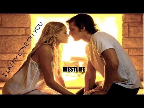 I Lay My Love On You - Westlife (tradução) HD