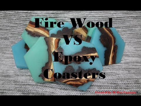 Fire Wood VS Epoxy Coasters