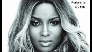 Ciara Type Instrumental (Prod DJ G-Nius)