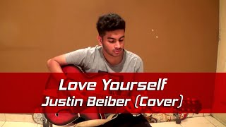 Love Yourself (Anubhav Ghosh) - Justin Beiber (Acoustic Cover)