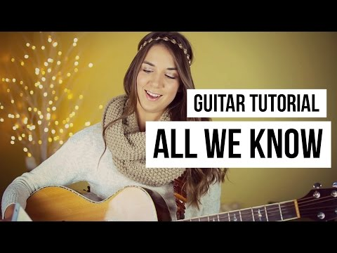 All We Know - The Chainsmokers // Guitar Tutorial