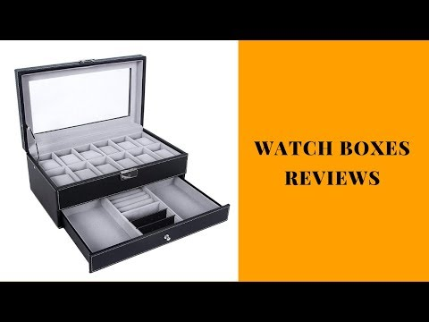 Watch Boxes Reviews - Watch Boxes To Buy In 2019