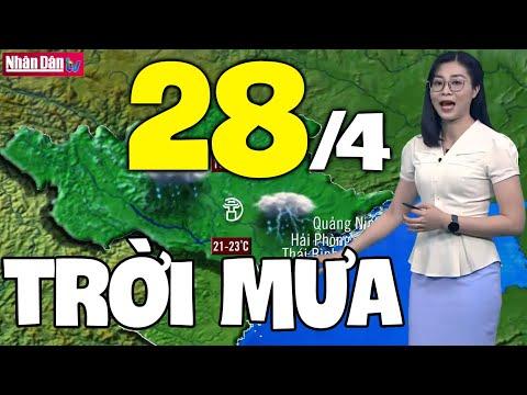 Dự báo thời tiết hôm nay và ngày mai 28/4 | Dự báo thời tiết đêm nay mới nhất