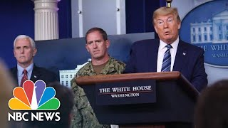 Trump And Coronavirus Task Force Hold Briefing At White House | NBC News
