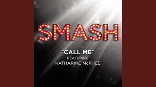 Watch Smash Cast Call Me video