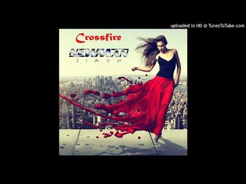 NEWMAN ~ Crossfire [AOR]