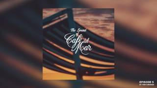 The Sound Of Café del Mar - Episode 5 (radioshow) by Toni Simonen