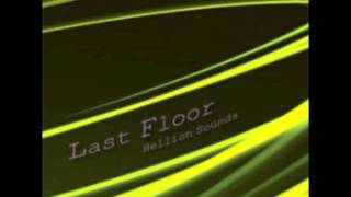 Last Floor - Reach Out to the Truth