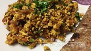 Tofu bhurji, very tasty , healthy and dairy free recipe(full of protein)