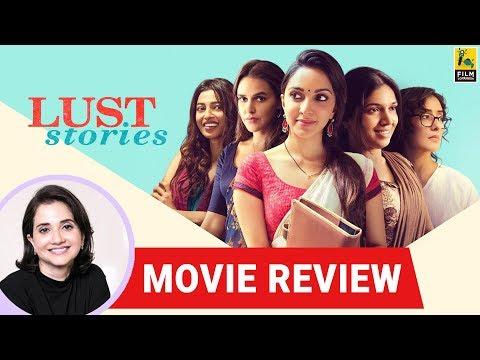 Anupama Chopra's Movie Review of Lust Stories  | Anurag, Zoya, Dibakar, Karan