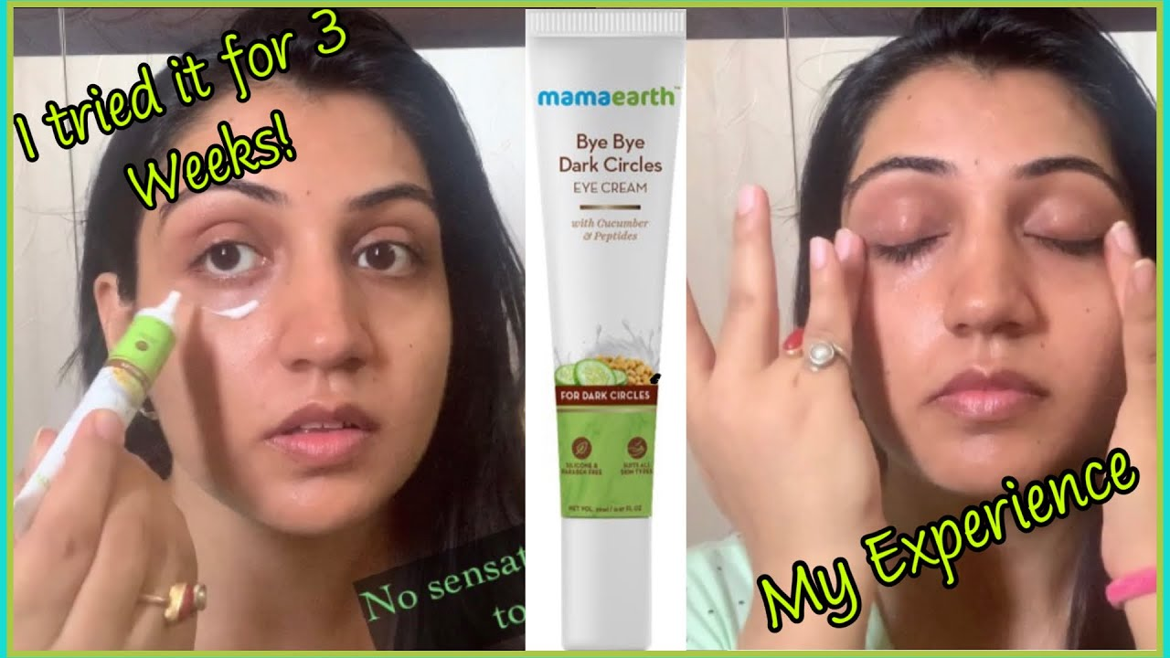 Mamaearth Bye Bye Dark Circles Results After 3 Weeks Of Use My