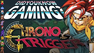 Chrono Trigger - Did You Know Gaming? Feat. ProJared