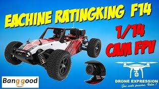 EACHINE RATINGKING F14 4WD RC CAR REVIEW UNBOXING RUN TEST VOITURE RADIOCOMMANDÉE BANGGOOD