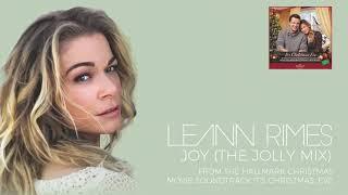 LeAnn Rimes - Joy (The Jolly Mix) (Audio) YouTube Videos
