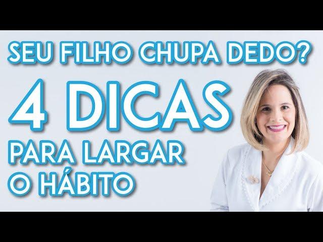 Dra Paulene Cardoso - Seu filho chupa dedo? 4 dicas pra largar o hábito