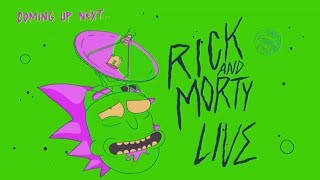 Rick And Morty Live! FULL STREAM 06/29/17