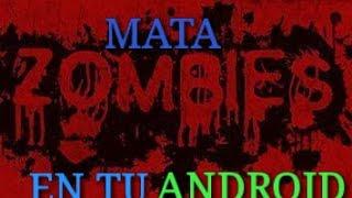 Buenos Juegos De Matar Zombies Para ANDROID