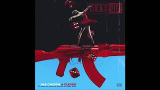 """NLE Choppa & Clever - """"Stick By My Side""""  VERSION"""