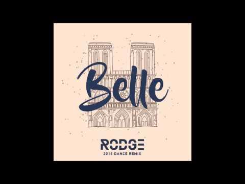 Belle - Rodge 2016 Dance Remix