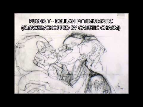 Pusha T - Delilah ft Timomatic (slowed chopped) download in description