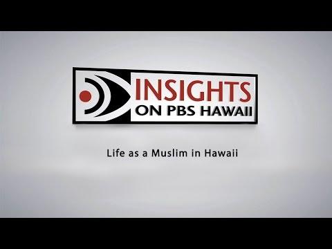 INSIGHTS ON PBS HAWAII: Life as a Muslim in Hawaii