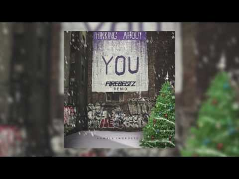 Axwell ^ Ingrosso - Thinking About You (Firebeatz Remix)