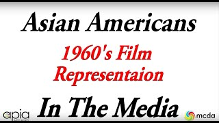 Asian Americans in Film (1960