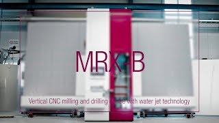 LiSEC MRX-B - Vertical CNC milling and drilling centre with water jet technology (English)
