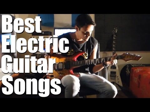Best Electric Guitar Songs