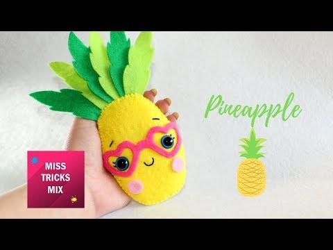 Cute Pineapple Felt DIY Tutorial   #3 Valentine Kawaii.