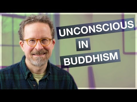 The Unconscious in Early Buddhism?