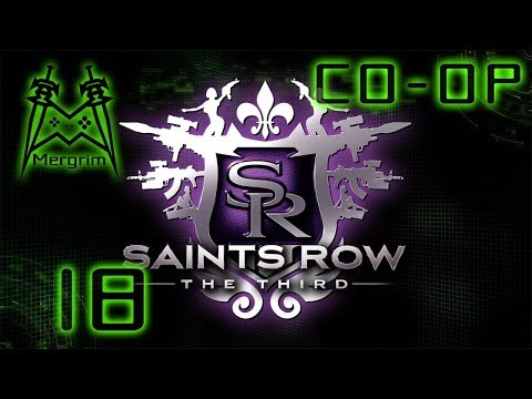 Saints Row The Third Co-op - #18: Adventures in Cyberspace