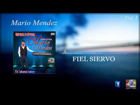 MARIO MENDEZ VOL.3 ( FIEL SIERVO ) MÚSICA