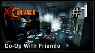 Contagion - PC Gameplay - Coop with Friends - Part 1