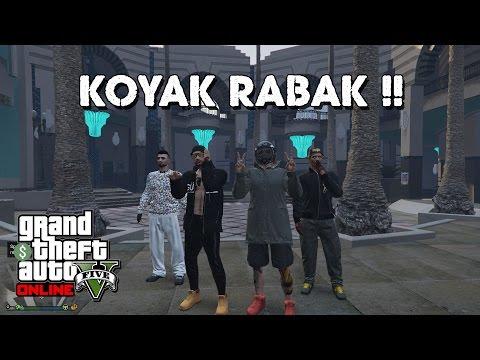 KOYAK RABAK~!! - GTA 5 Online (Malaysia) || Bersama JO,UKiller&Dynamo