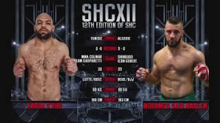 SHC XII - KARIM S'HIRI VS MOHAMED SAID MAALEM - MMA