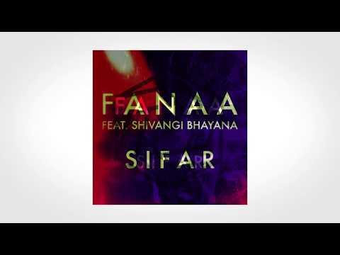 Sifar feat. Shivangi Bhayana - Fanaa | Hindi Pop Rock