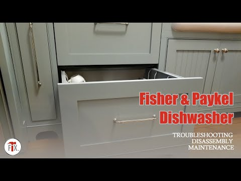 Fisher Paykel DishDrawer Repair, Troubleshooting, Easy Disassembly, And Maintenance.