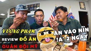 Vương Pham Review Đồ Ăn Quân Đội  Mỹ  Ăn Vào Là Tịt Luôn 2 Ngày.