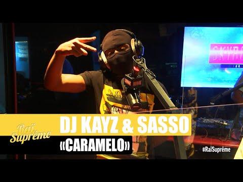 Youtube: [Exclu] DJ Kayz & Sasso«Caramelo» #RaïSuprême