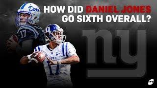 How did Daniel Jones go sixth overall? | PFF
